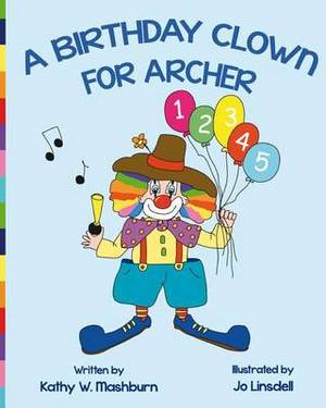 A Birthday Clown for Archer