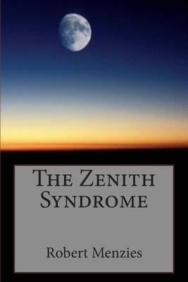 The Zenith Syndrome
