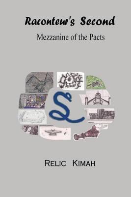 Raconteur's Second: Mezzanine of the Pacts