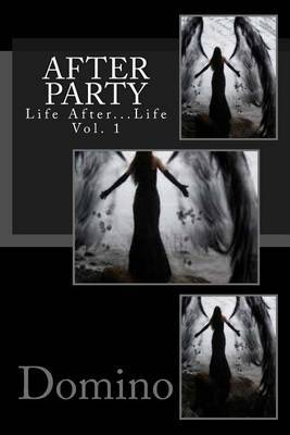 After Party- Life After Life Vol. 1: Vol. 1
