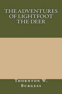 The Adventures of Lightfoot the Deer