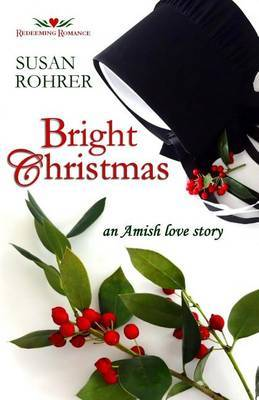 Bright Christmas: An Amish Love Story