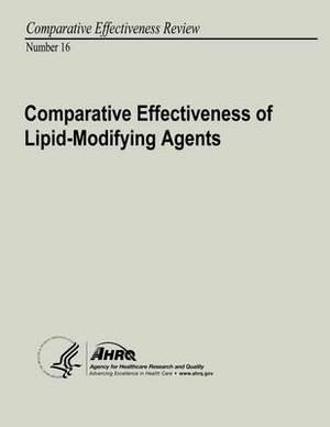 Comparative Effectiveness of Lipid-Modifying Agents: Comparative Effectiveness Review Number 16