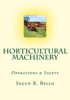 Horticultural Machinery: Equipment & Safety