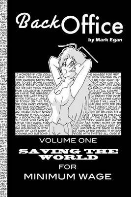 Back Office: Vol.1: Saving the World for Minimum Wage