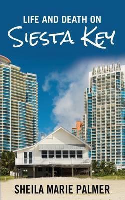 Life and Death on Siesta Key