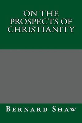 On the Prospects of Christianity