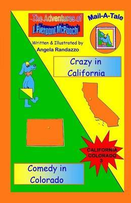 California/Colorado: Crazy in California/Comedy in Colorado