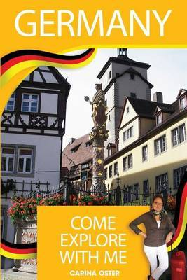 Germany - Come Explore with Me
