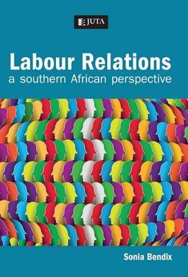 Labour relations: A southern African perspective