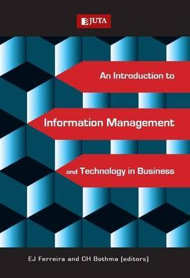 Introduction to information management and technology in business