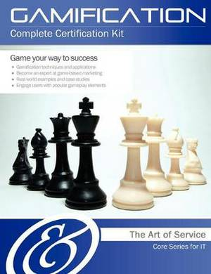 Gamification Complete Certification Kit - Core Series for It