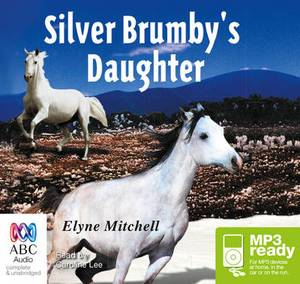 The Silver Brumby's Daughter