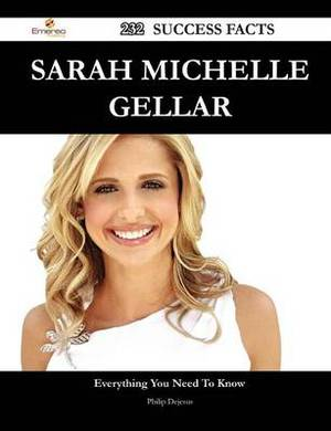 Sarah Michelle Gellar 232 Success Facts - Everything You Need to Know about Sarah Michelle Gellar