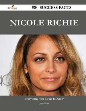 Nicole Richie 90 Success Facts - Everything You Need to Know about Nicole Richie