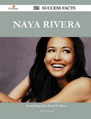 Naya Rivera 115 Success Facts - Everything You Need to Know about Naya Rivera