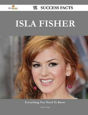 Isla Fisher 71 Success Facts - Everything You Need to Know about Isla Fisher