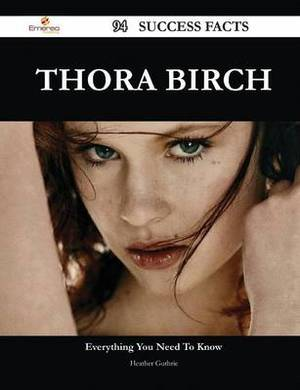 Thora Birch 94 Success Facts - Everything You Need to Know about Thora Birch