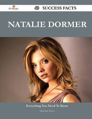 Natalie Dormer 40 Success Facts - Everything You Need to Know about Natalie Dormer