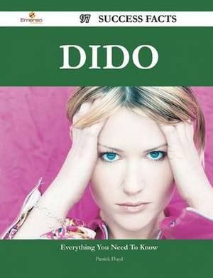 Dido 97 Success Facts - Everything You Need to Know about Dido