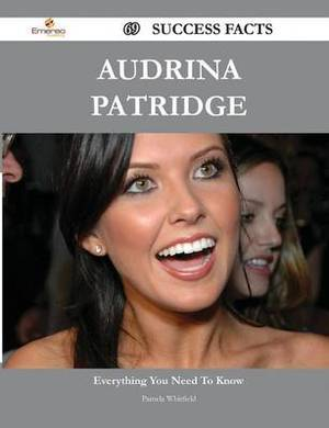 Audrina Patridge 69 Success Facts - Everything You Need to Know about Audrina Patridge