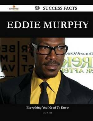 Eddie Murphy 30 Success Facts - Everything You Need to Know about Eddie Murphy