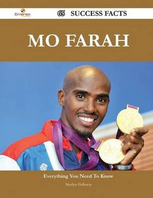 Mo Farah 65 Success Facts - Everything You Need to Know about Mo Farah