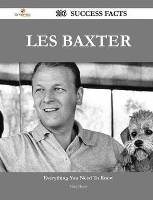 Les Baxter 106 Success Facts - Everything You Need to Know about Les Baxter