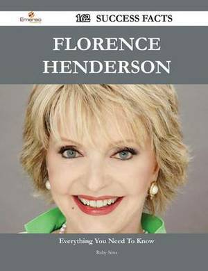 Florence Henderson 162 Success Facts - Everything You Need to Know about Florence Henderson