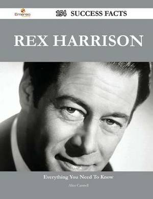 Rex Harrison 154 Success Facts - Everything You Need to Know about Rex Harrison