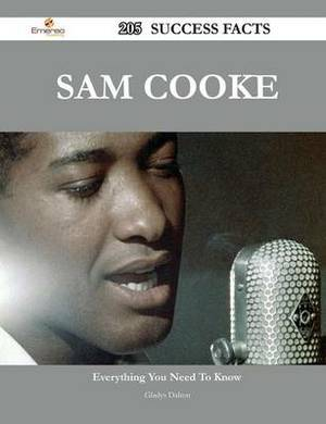 Sam Cooke 205 Success Facts - Everything You Need to Know about Sam Cooke