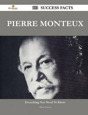 Pierre Monteux 113 Success Facts - Everything You Need to Know about Pierre Monteux