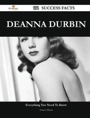 Deanna Durbin 171 Success Facts - Everything You Need to Know about Deanna Durbin