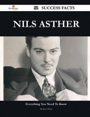 Nils Asther 52 Success Facts - Everything You Need to Know about Nils Asther