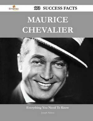 Maurice Chevalier 173 Success Facts - Everything You Need to Know about Maurice Chevalier