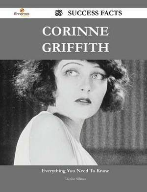 Corinne Griffith 53 Success Facts - Everything You Need to Know about Corinne Griffith