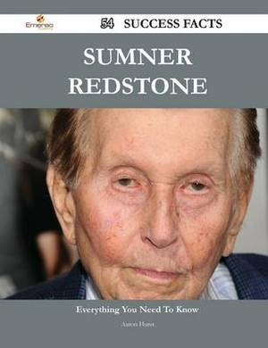 Sumner Redstone 54 Success Facts - Everything You Need to Know about Sumner Redstone