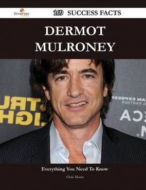 Dermot Mulroney 169 Success Facts - Everything You Need to Know about Dermot Mulroney
