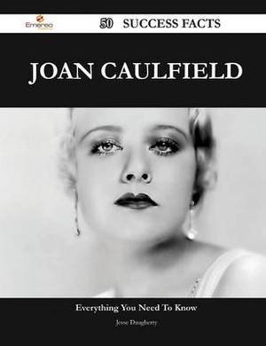 Joan Caulfield 50 Success Facts - Everything You Need to Know about Joan Caulfield