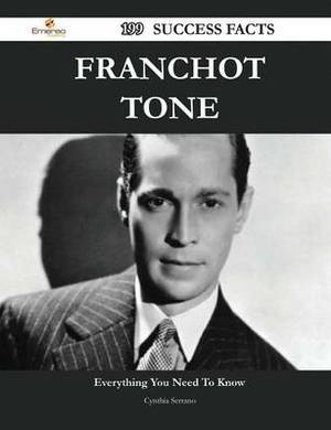 Franchot Tone 199 Success Facts - Everything You Need to Know about Franchot Tone