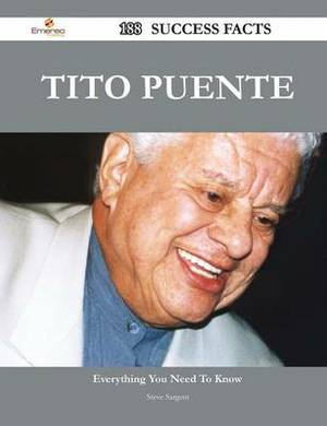 Tito Puente 188 Success Facts - Everything You Need to Know about Tito Puente