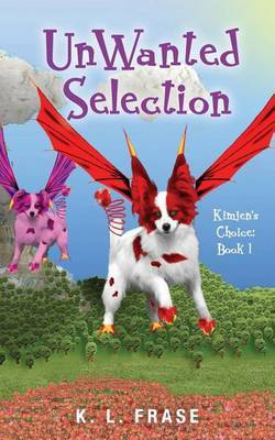 Unwanted Selection: Kimjen's Choice: Book 1
