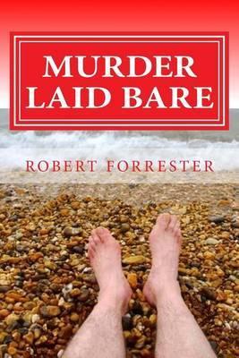 Murder Laid Bare