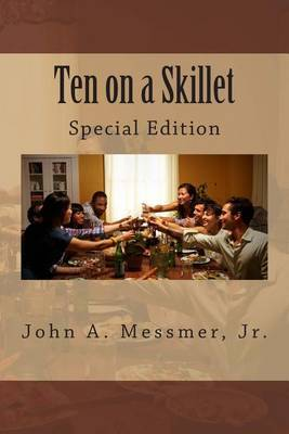 Ten on a Skillet: Special Edition
