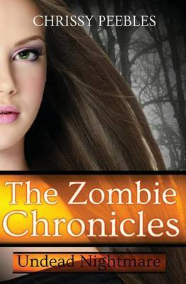 The Zombie Chronicles - Book 5: Undead Nightmare