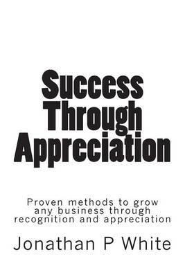 Success Through Appreciation