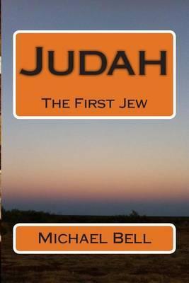 Judah: The First Jew