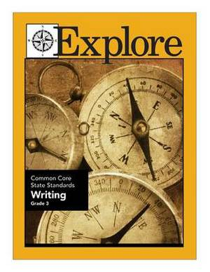 Explore Common Core State Standards Writing Grade 3