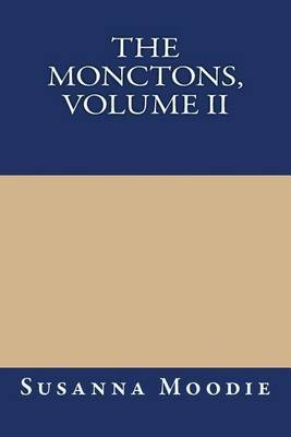 The Monctons, Volume II