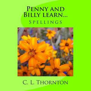 Penny and Billy Learn... Spellings